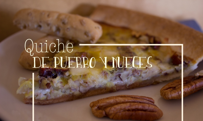 Prepara una deliciosa quiche de puerro y nueces | lachumacheria.wordpress.com